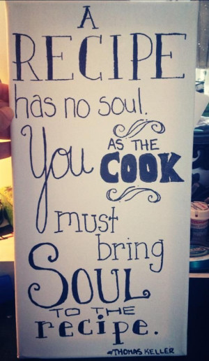 Sharpee on canvas cooking quote By Thomas Keller let's get crafty!