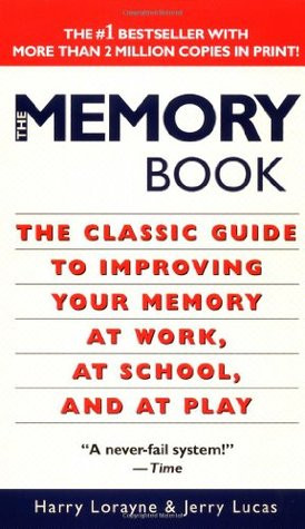 The Memory Book: The Classic Guide to Improving Your Memory at Work ...