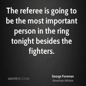 Referee Quotes