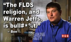 Breaking the Faith Ben FLDS Warren Jeffs is bullsht quote