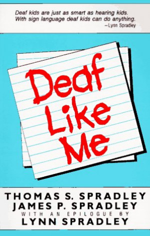 Deaf Insults: 5 Things You Never Say to a Deaf Person