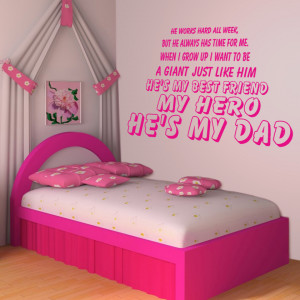 Magenta My Hero He's My Dad wall decal beside a bed