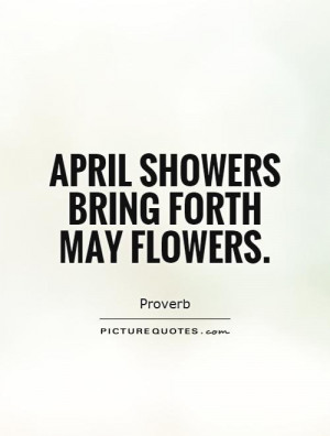 Flower Quotes Spring Quotes Proverb Quotes