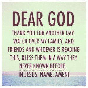 Bless my family and friends .