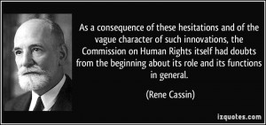 As a consequence of these hesitations and of the vague character of ...