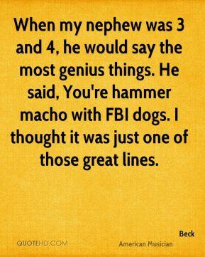 Macho Quotes