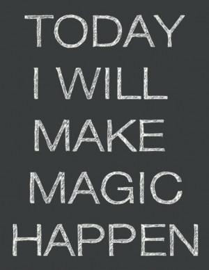 Make it happen! #quotes #orangecounty
