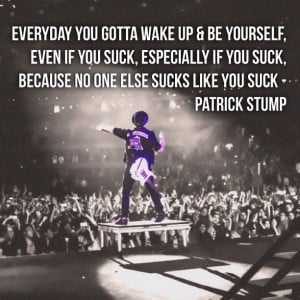 Patrick Stump | quotes