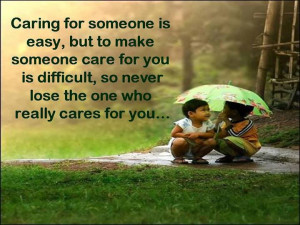 Caring For Someone Is Easy But To Make Someone Care For You …