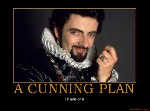 cunning plan blackadder demotivational poster 1268413339