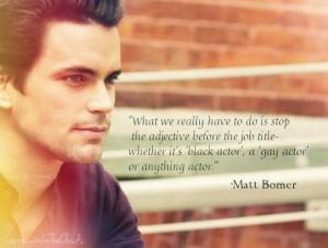 Matt Bomer quote