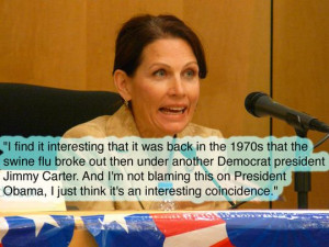 Michele Bachmann Crazy Quotes