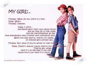 My Girl Movie Quotes Quote to remember: my girl