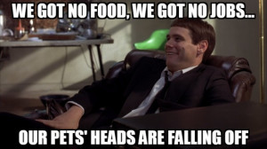 Dumb and Dumber quotes not to live your life by