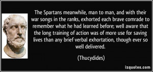 The Spartans meanwhile, man to man, and with their war songs in the ...