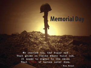 We cherish too, the Poppy red; that grows on fields where valor led ...
