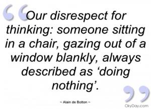 our disrespect for thinking alain de botton