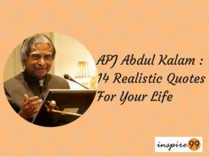 Apj abdul kalam 14 realistic quotes