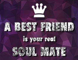 best friend is your real soulmate unknown quotes added by better off ...