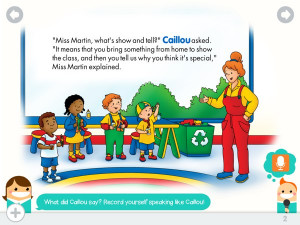 Caillou: Show and Tell Offers A Rich Reading Experience with Your Kids