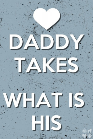 Yes Daddy: Daddy Dom, Daddy Baby, Daddy Stuff, Bdsm Quotes, You Are ...