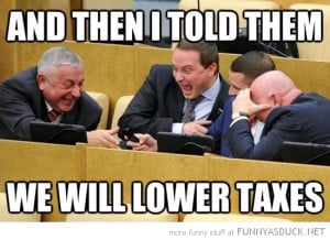 politicians laughing then said lower taxes funny pics pictures pic ...