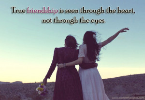 Friendship Quotes-Thoughts-True friendship-Heart-Eyes-Best Quotes