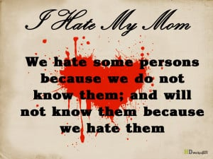 Hate my Mother Quotes