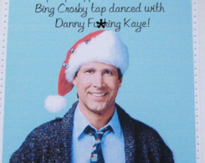 Mature funny Christmas Vacation car d. Clark Griswold quote. ...