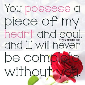 All My Heart And Soul Quotes ~ I Love You With All My Heart And Soul ...