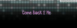 come_back_2_me-17377.jpg?i