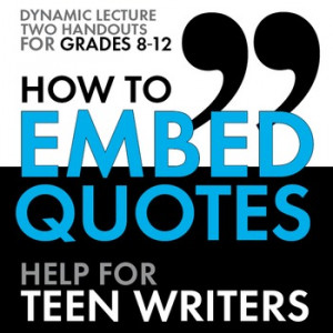 ... Embed Quotes, Quotations Writing Activity & Lecture, Dynamic Materials
