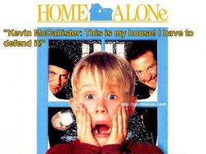 Home Alone Movie Quote: