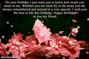 ... to my sweet friend. May all your dreams come true this birthday