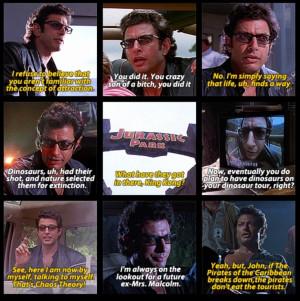 Dr. Ian Malcom (Jeff Goldbloom) -- Jurassic Park