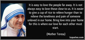 Easy Love The People Far Away Mother Teresa Quotes