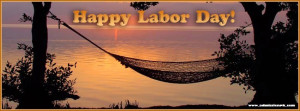 Labor Day 2014 Quotes, Wishes, Pictures, Images, Weekend