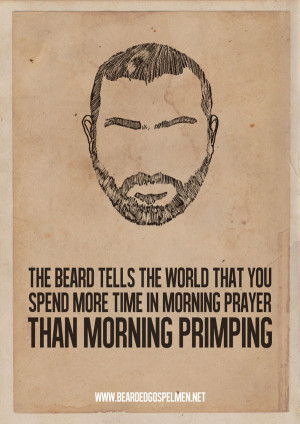 Beard Man is a Real Man- Hilarious Quote Posters