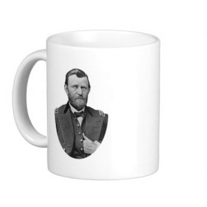 Ulysses S. Grant quotes. Coffee Mugs