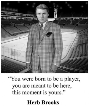 Herb Brooks Miracle on Ice Quote to 1980 USA Ice Hockey Team