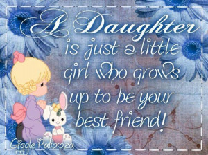 Precious Moments Quotes Daughter | pinned by linda d boss