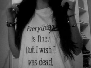 wish I was dead.   via Tumblr