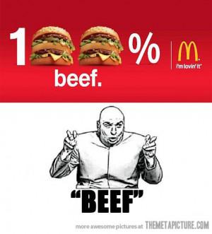 Funny photos funny McDonalds burgers beef