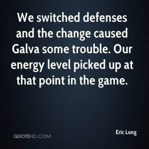 Eric Long Quotes