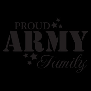 Proud Army Family Wall Quotes™ Decal