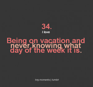 love, lovely, quotes, text, truth, vacation, words
