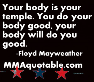 floyd mayweather quotes body temple.PNG