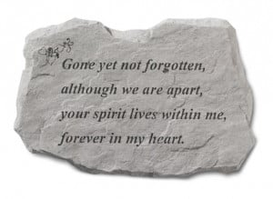 Gone but Not Forgotten Poem