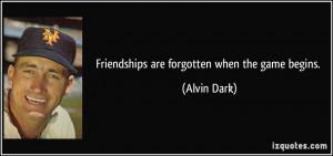 More Alvin Dark Quotes