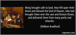 Being brought safe to land, they fell upon their knees and blessed the ...